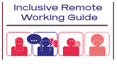 Inclusive Remote Working Guide